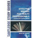 【预订】Effective Writing for Health Professionals 978113845441