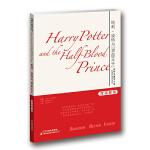 """世界名著学习馆 哈佛双语导读本:哈利・波特与""""混血王子"""""""