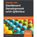 【预订】Hands-On Dashboard Development with QlikView 9781838646
