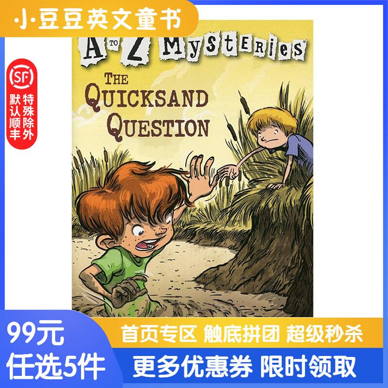 进口英文原版The Quicksand Question A to Z 神秘案件 #17 流沙之谜 美国经典儿童侦探小说系列,畅销50余年。篇幅适中,文字简单生动,情节引人入胜,故事结尾常常出人意料