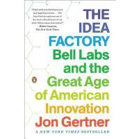英文原版 创意工厂 贝尔实验室和美国创新的伟大时代 The Idea Factory: Bell Labs and t