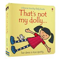 【首页抢券300-100】Usborne That's Not My Dolly 那不是我的洋娃娃触摸书 儿童英语故事书