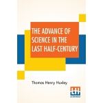 【预订】The Advance Of Science In The Last Half-Century 9789353