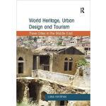 【预订】World Heritage, Urban Design and Tourism 9781409424079