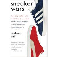 【预订】Sneaker Wars The Enemy Brothers Who Founded Adidas and