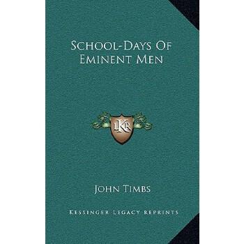 【预订】School-Days of Eminent Men 预订商品,需要1-3个月发货,非质量问题不接受退换货。