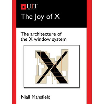 The Joy of X: The Architecture of the X Window System 美国发货无法退货,约五到八周到货