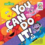 英文原版 芝麻街 你能做到的!You Can Do It!: A Little Book about the Big