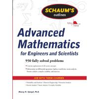 Schaum's Outline of Advanced Mathematics for Engineers and