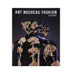 现货包邮 英文原版 Art Nouveau Fashion 新艺术服装 新艺术时尚世界 艺术风格设计服装 时尚服装设计