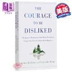 【中商原版】被讨厌的勇气 英文原版 The Courage to Be Disliked