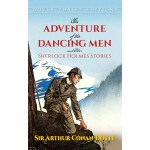 The Adventure of the Dancing Men and Other Sherlock Holmes