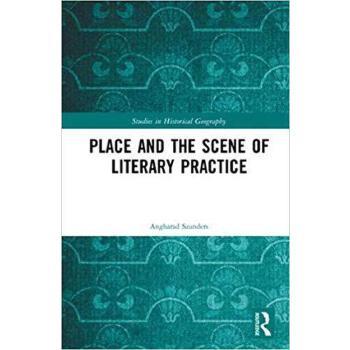 【预订】Place and the Scene of Literary Practice 9781472417640 美国库房发货,通常付款后3-5周到货!