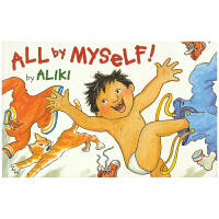 All By Myself 名家Aliki 我自己来 培养孩子自立意识 穿衣 吃饭 上学 英语启蒙教育绘本 儿童英文原