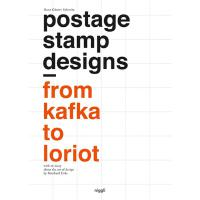 正版 Postage Stamp Designs - from Kafka to Loriot (NIGGLI EDIT