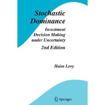 【预订】Stochastic Dominance: Investment Decision Making Under Uncertainty 预订商品,需要1-3个月发货,非质量问题不接受退换货。