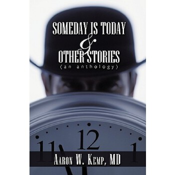 【预订】Someday Is Today and Other Stories: An Anthology 预订商品,需要1-3个月发货,非质量问题不接受退换货。