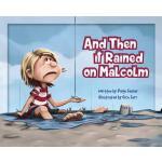 【预订】And Then It Rained on Malcolm
