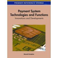 【预订】Payment System Technologies and Functions 9781615206452