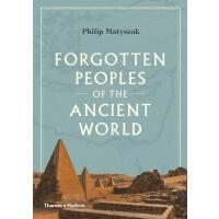 正版 Forgotten Peoples of the Ancient World 古代世界被遗忘的人们 英文原版
