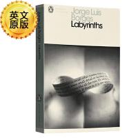 英文原版 博尔赫斯小说散文选集 迷宫 精选故事和其他作品 Labyrinths 小径分岔的花园 巴别图书馆 博闻强记的