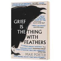 悲伤是长着羽毛的生灵 Grief is the Thing with Feathers 英文原版 马克斯波特 Max P