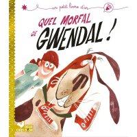 法语原版 小金书系列 狼吞虎咽的格温达尔 儿童绘本 故事书+法语音频 Quel morfal ce Gwendal !