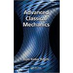 【预订】Advanced Classical Mechanics 9781498748117