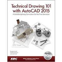 【预订】Technical Drawing 101 with AutoCAD 2015 9781585038725