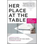 【预订】Her Place at the Table A Woman's Guide to Negotiating F