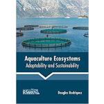 【预订】Aquaculture Ecosystems: Adaptability and Sustainability