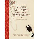 【预订】A House with a Date Palm Will Never Starve: Cooking wit