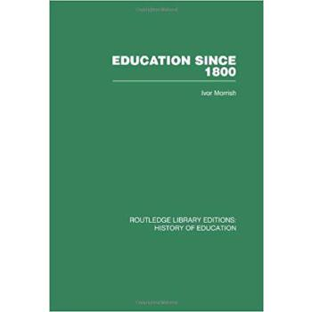 【预订】Education Since 1800 9780415432672 美国库房发货,通常付款后3-5周到货!