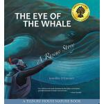 【预订】The Eye of the Whale: A Rescue Story