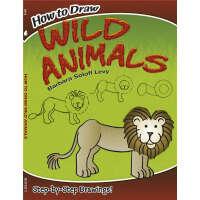 How to Draw Wild Animals (【按需印刷】)