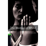 Oxford Bookworms Library: Level 6: The Woman in White 牛津书虫分