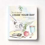 英文原版 Samantha Dion Baker 手绘日志指南 每日插画创作 Draw Your Day: An In