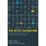 【预订】Hire Better Teachers Now 9781612506395