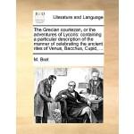 【预订】The Grecian Courtezan, or the Adventures of Lycoris: Co