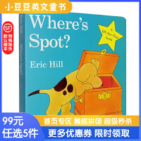 99选5 英文原版 Where's is Spot where is spot小玻在哪里?Eric Hill 艾瑞卡尔