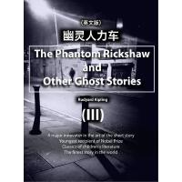 The Phantom Rickshaw and Other Ghost Stories (III)幽灵人力车(英文版