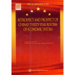 Retrospect and Prospect of China's Thirty-year Reform of Ec
