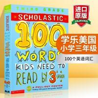正版 学乐美国小学三年级100个英语词汇Scholastic 100 Words Kids Need to Read