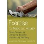 【预订】Exercise for Mood and Anxiety: Proven Strategies for Ov