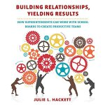 【预订】Building Relationships, Yielding Results: How Superinte