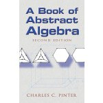 A Book of Abstract Algebra: Second Edition (Dover Books on