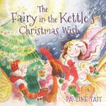 【预订】The Fairy in the Kettle's Christmas Wish
