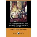 【预订】The Sleeping Beauty and Other Fairy Tales from the Old