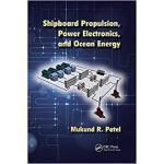【预订】Shipboard Propulsion, Power Electronics, and Ocean Ener