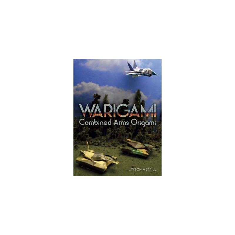 【预订】Warigami  Combined Arms Origami 预订商品,需要1-3个月发货,非质量问题不接受退换货。